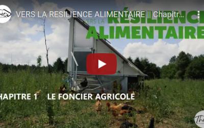 Vers la résilience alimentaire – le foncier agricole
